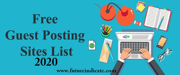 Free Guest Posting Sites 2020