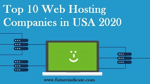 Top 10 Web Hosting Companies in USA 2020